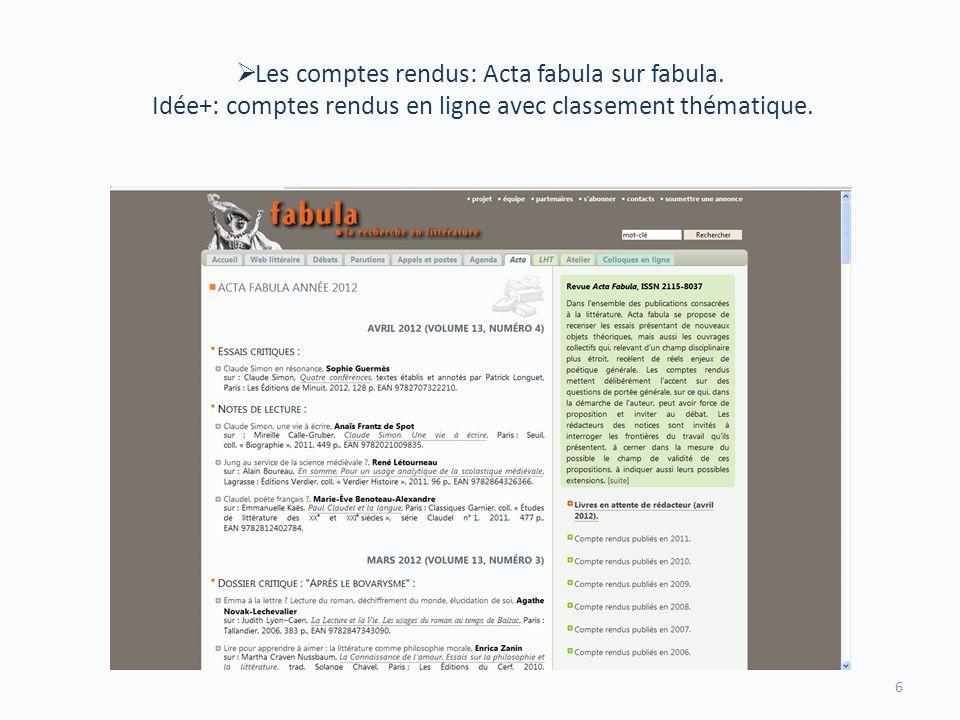 Les comptes rendus: Acta fabula sur fabula.