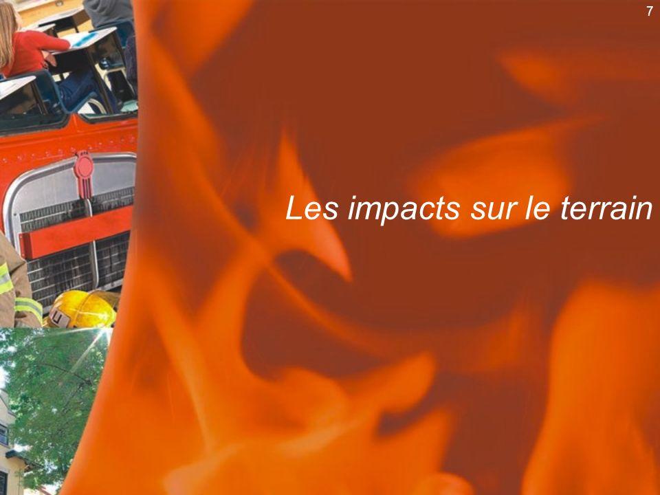7 Les impacts sur le terrain