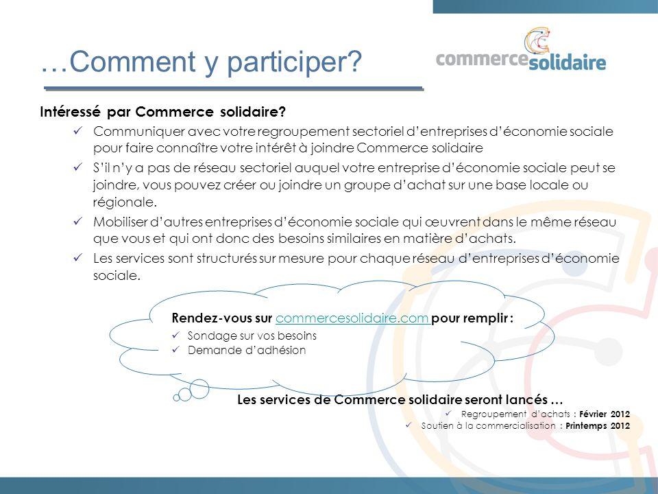 …Comment y participer. Intéressé par Commerce solidaire.