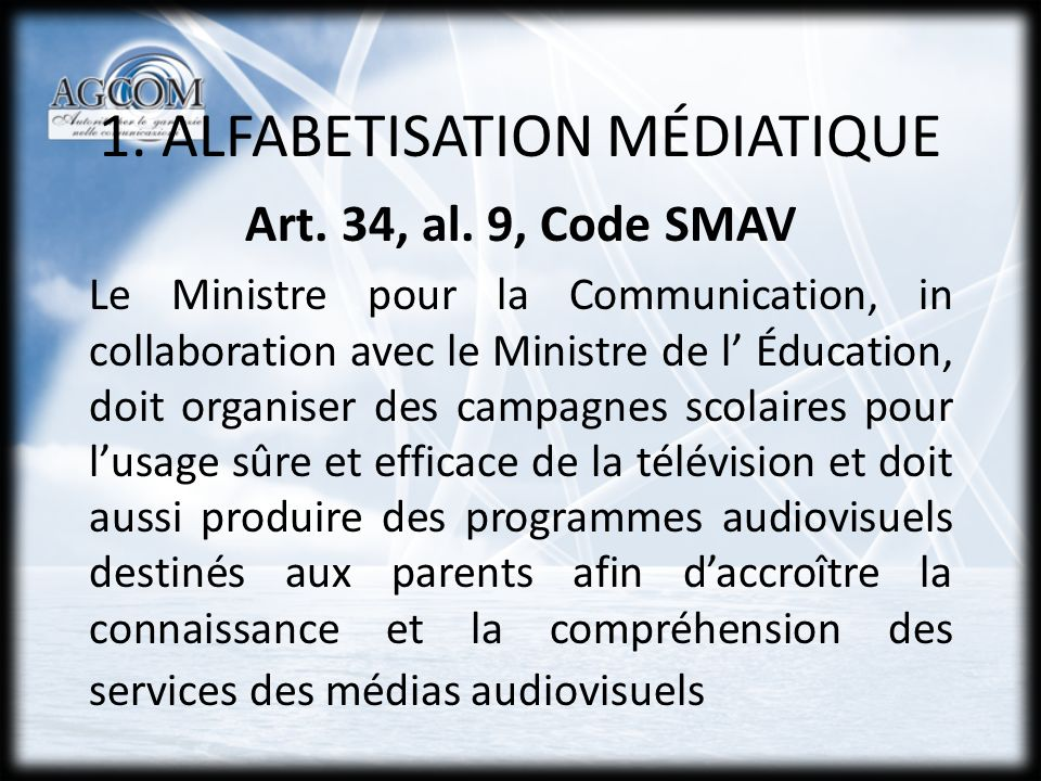 1. ALFABETISATION MÉDIATIQUE Art. 34, al.