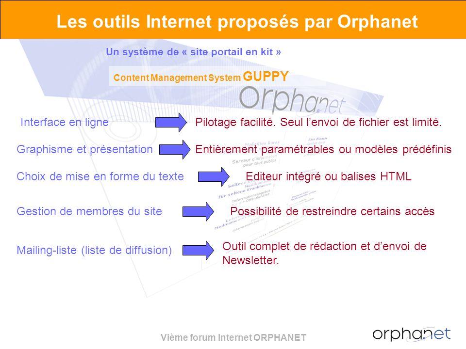 Vième forum Internet ORPHANET Les outils Internet proposés par Orphanet Interface en lignePilotage facilité. Seul lenvoi de fichier est limité. Graphi