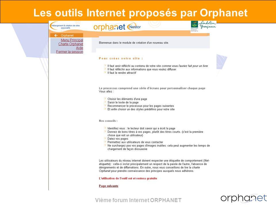 Vième forum Internet ORPHANET Les outils Internet proposés par Orphanet Interface en lignePilotage facilité.
