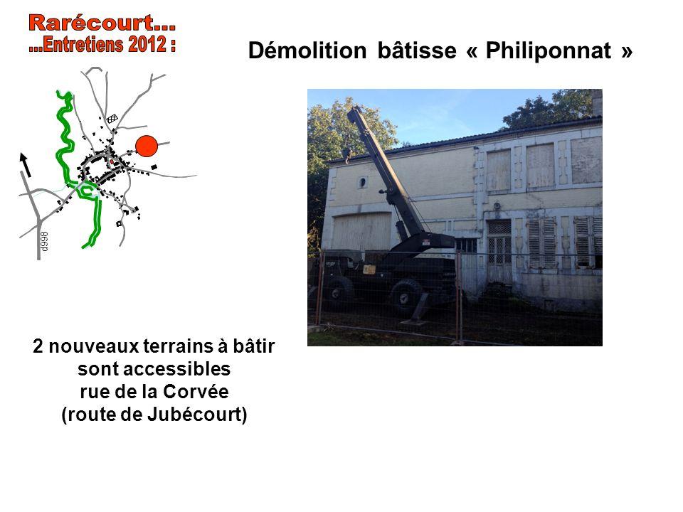 Démolition bâtisse « Philiponnat » 2 nouveaux terrains à bâtir sont accessibles rue de la Corvée (route de Jubécourt)