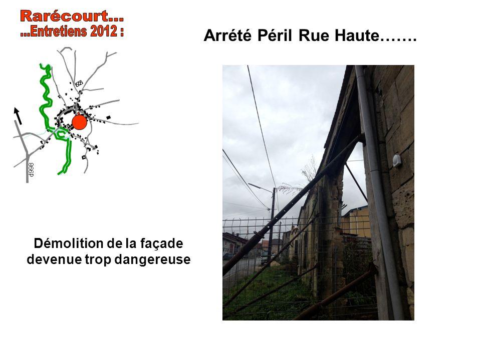 Arrété Péril Rue Haute……. Démolition de la façade devenue trop dangereuse