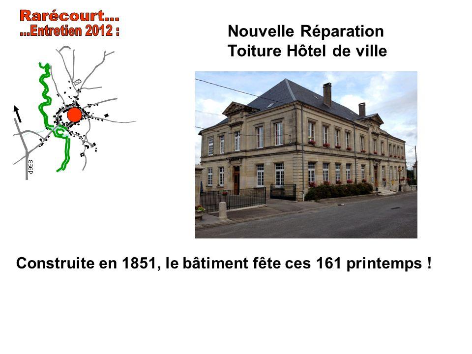 Nouvelle Réparation Toiture Hôtel de ville d998 Construite en 1851, le bâtiment fête ces 161 printemps !