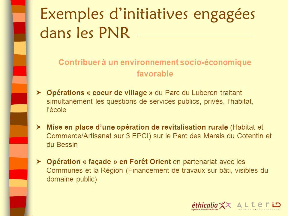 Contribuer à un environnement socio-économique favorable Opérations « coeur de village » du Parc du Luberon traitant simultanément les questions de se