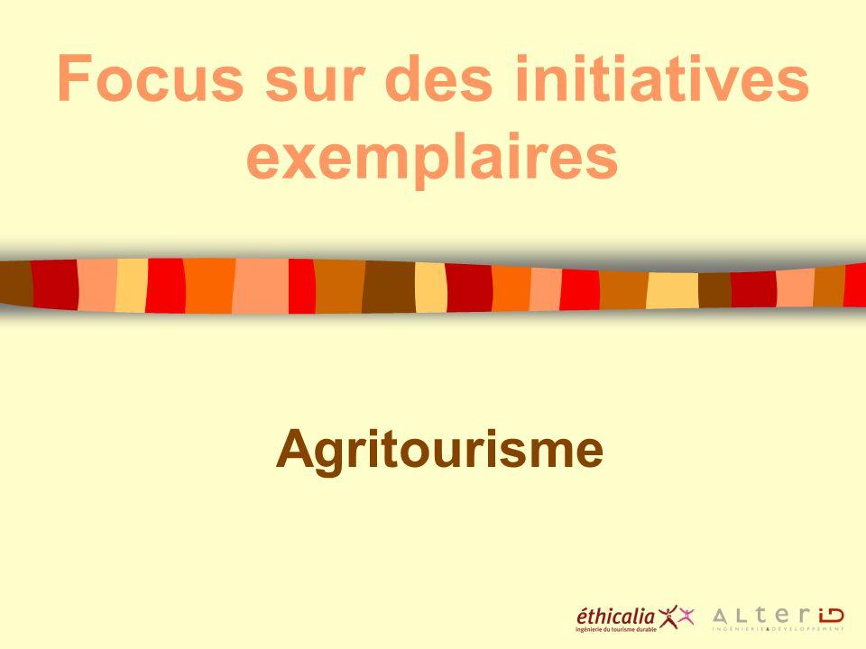 Focus sur des initiatives exemplaires Agritourisme