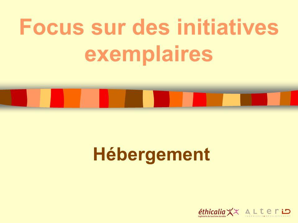 Focus sur des initiatives exemplaires Hébergement