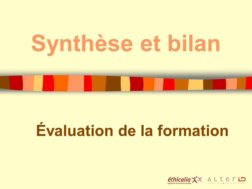 Synthèse et bilan Évaluation de la formation