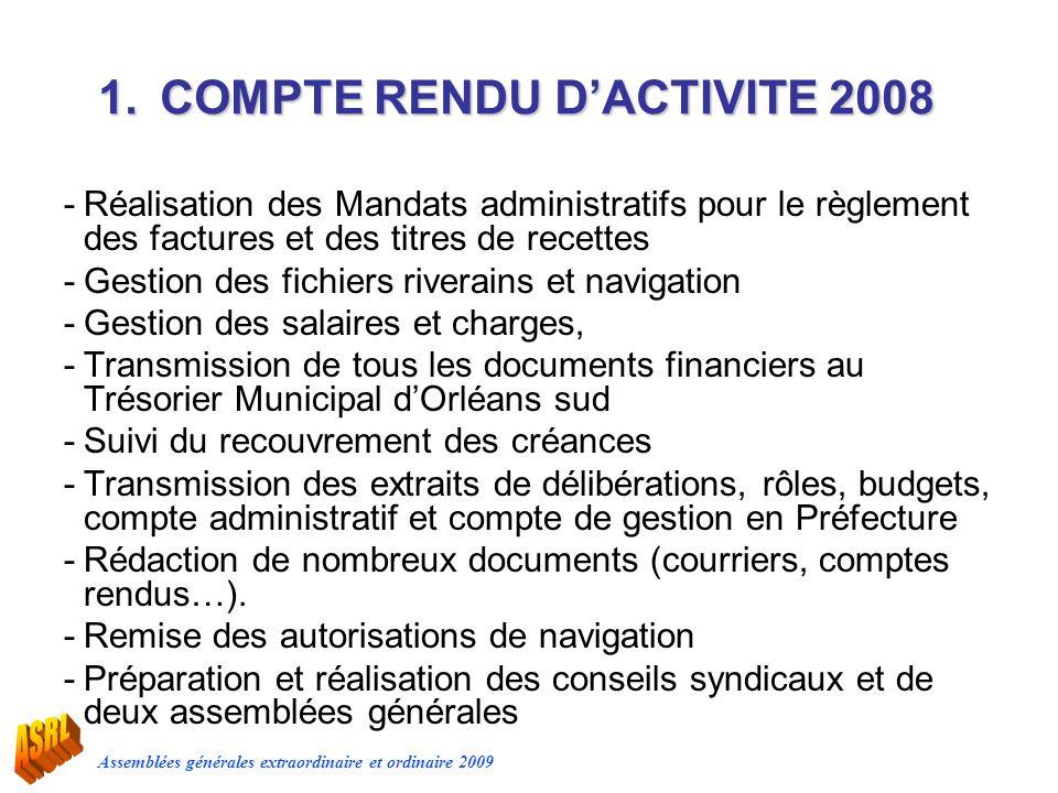 Assemblées générales extraordinaire et ordinaire 2009 -Réalisation des Mandats administratifs pour le règlement des factures et des titres de recettes