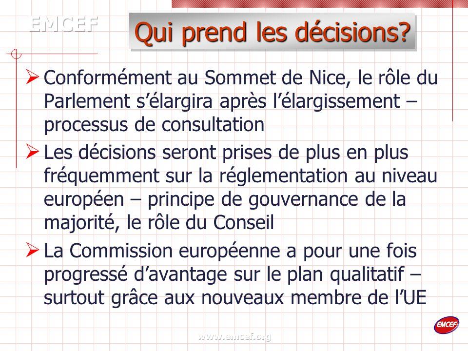www.emcef.org Qui prend les décisions.