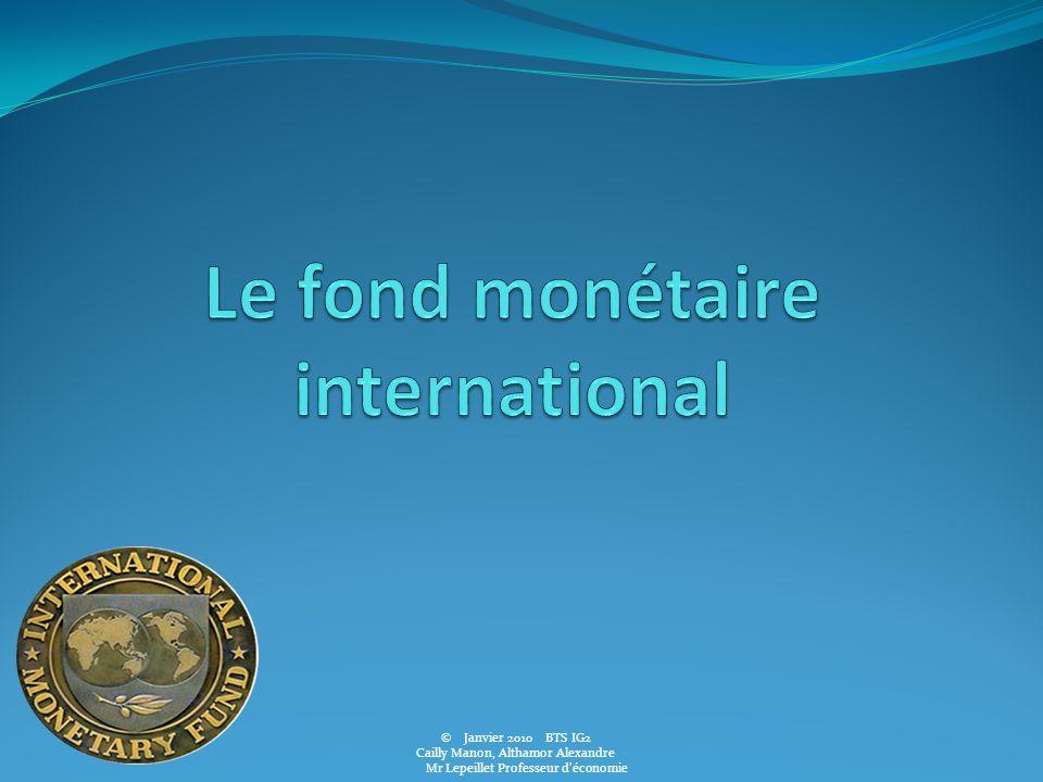 © Janvier 2010BTS IG2 Cailly Manon, Althamor Alexandre Mr Lepeillet Professeur déconomie