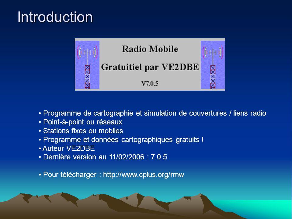 Introduction Programme de cartographie et simulation de couvertures / liens radio Point-à-point ou réseaux Stations fixes ou mobiles Programme et données cartographiques gratuits .