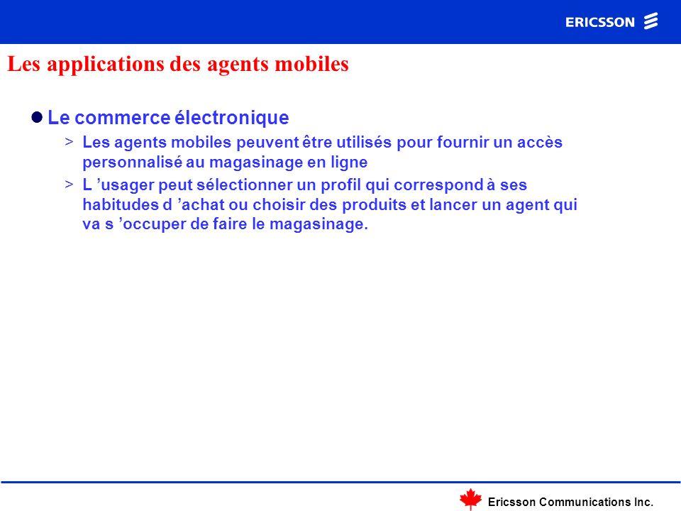 Ericsson Communications Inc. Le commerce électronique >Les agents mobiles peuvent être utilisés pour fournir un accès personnalisé au magasinage en li