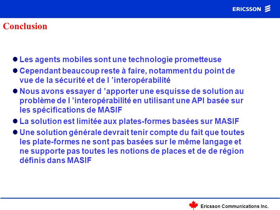 Ericsson Communications Inc. Les agents mobiles sont une technologie prometteuse Cependant beaucoup reste à faire, notamment du point de vue de la séc