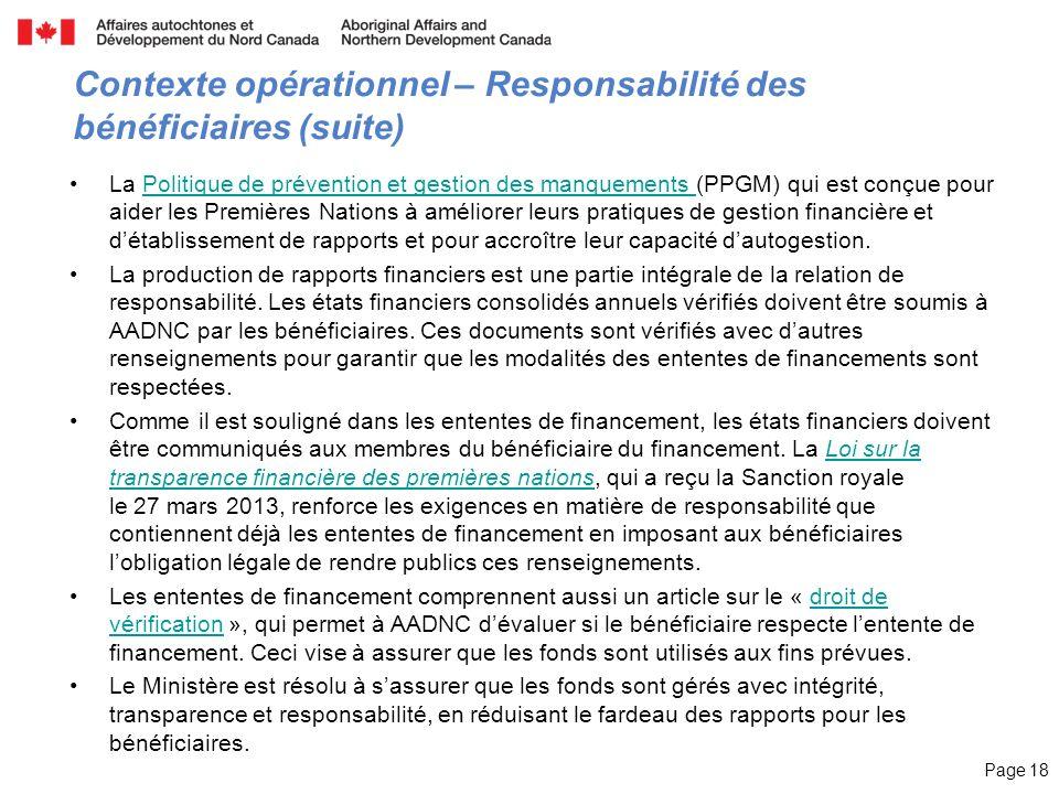 Page 18 Contexte opérationnel – Responsabilité des bénéficiaires (suite) La Politique de prévention et gestion des manquements (PPGM) qui est conçue p