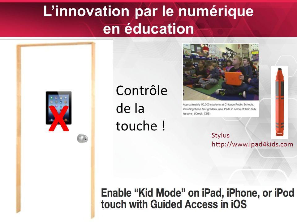 28 Linnovation par le numérique en éducation X Contrôle de la touche .