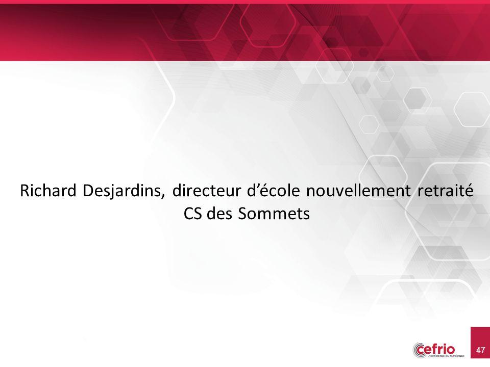 47 Richard Desjardins, directeur décole nouvellement retraité CS des Sommets