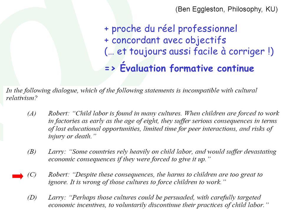 Marianne Poumay - décembre 2007 (Ben Eggleston, Philosophy, KU) + proche du réel professionnel + concordant avec objectifs (… et toujours aussi facile
