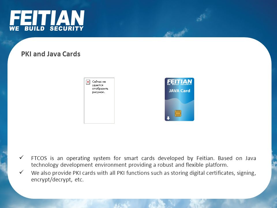 FTCOS is an operating system for smart cards developed by Feitian. Based on Java technology development environment providing a robust and flexible pl