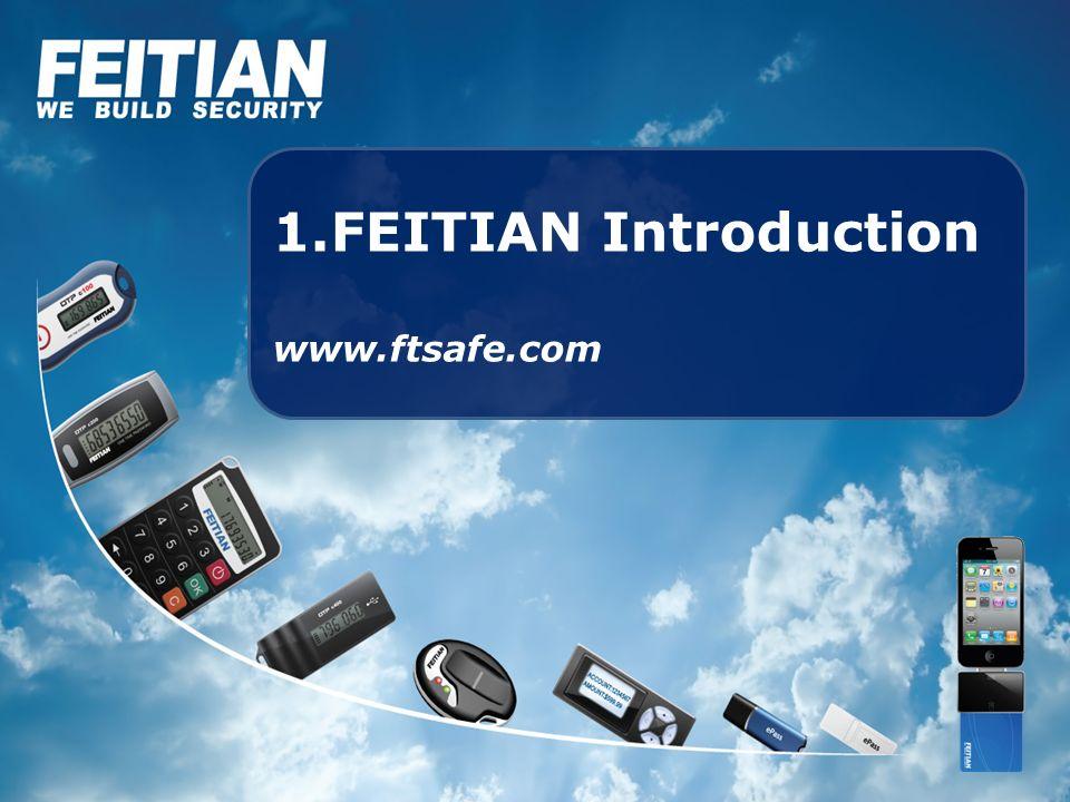 1.FEITIAN Introduction www.ftsafe.com