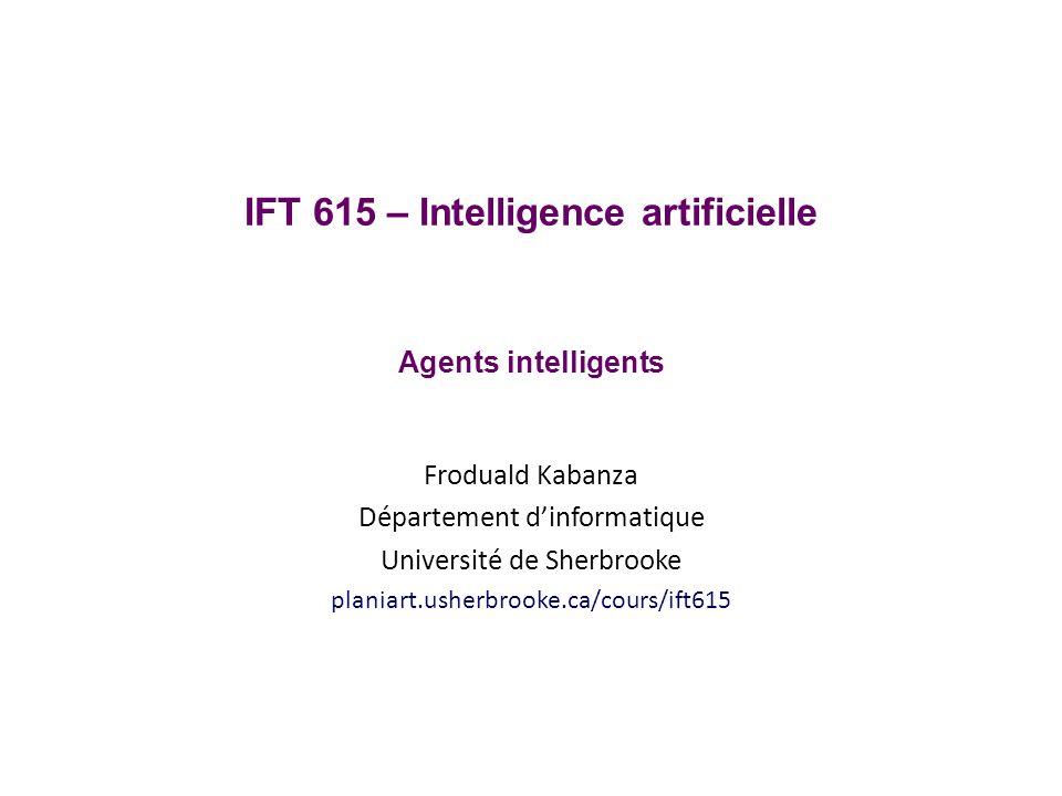 Prochain cours Recherche heuristique globale IFT615© Froduald Kabanza42