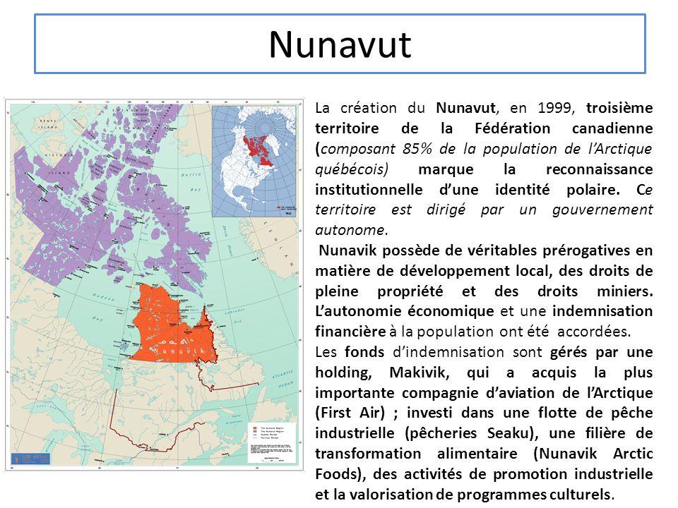 Nunavut La création du Nunavut, en 1999, troisième territoire de la Fédération canadienne (composant 85% de la population de lArctique québécois) marque la reconnaissance institutionnelle dune identité polaire.