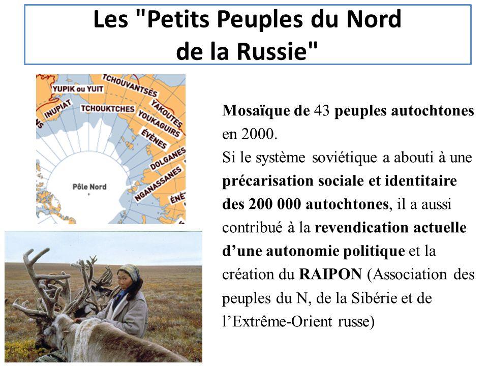 Les Petits Peuples du Nord de la Russie Mosaïque de 43 peuples autochtones en 2000.