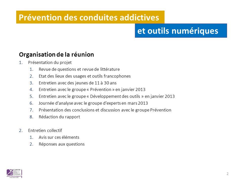 Organisation de la réunion 1.Présentation du projet 1.Revue de questions et revue de littérature 2.Etat des lieux des usages et outils francophones 3.
