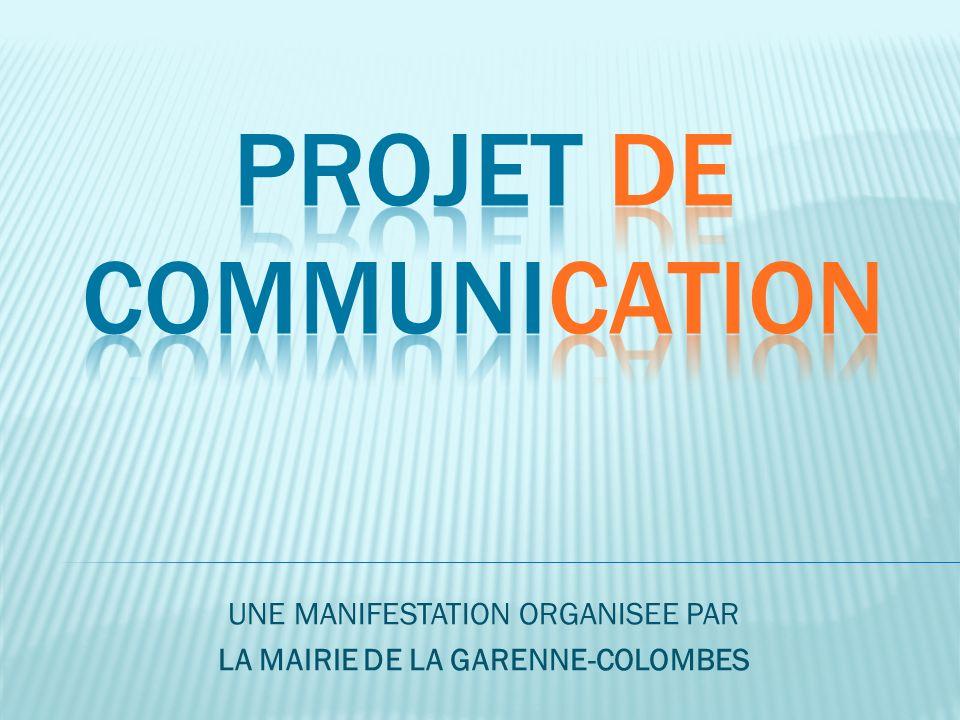 UNE MANIFESTATION ORGANISEE PAR LA MAIRIE DE LA GARENNE-COLOMBES