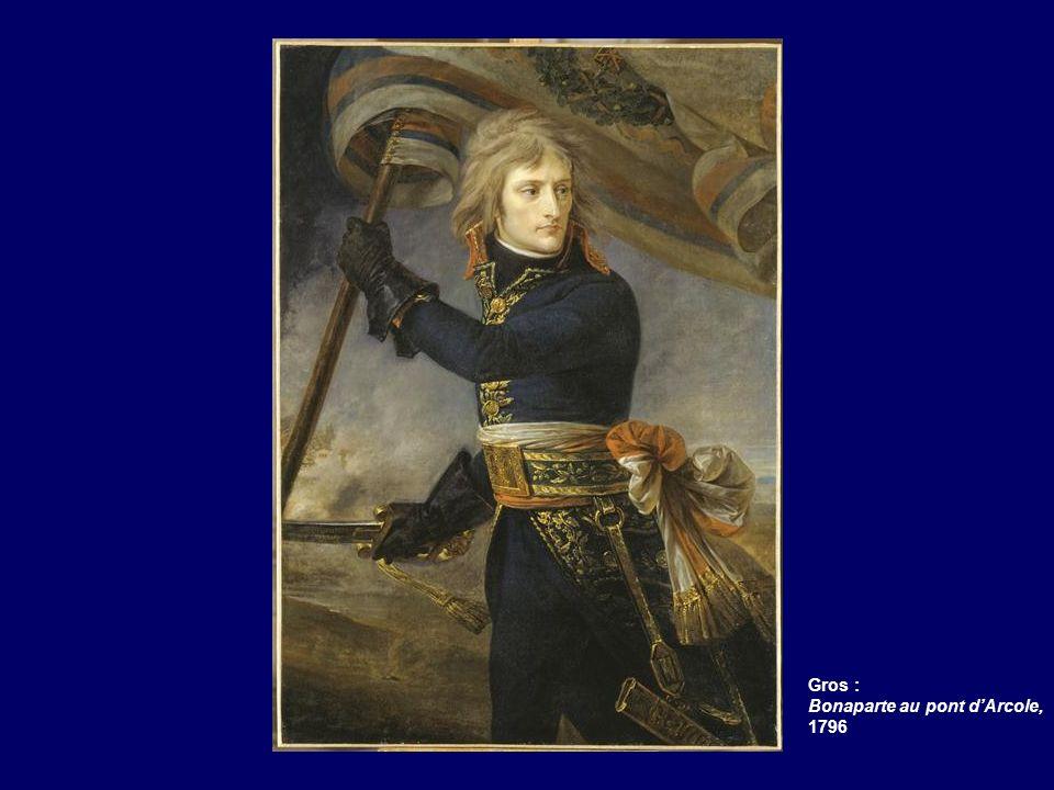 Gros : Bonaparte au pont dArcole, 1796