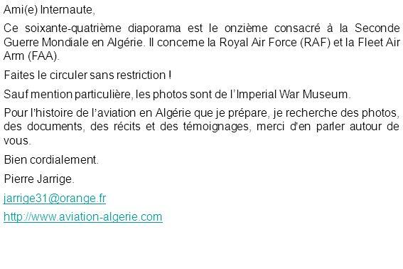 Ami(e) Internaute, Ce soixante-quatrième diaporama est le onzième consacré à la Seconde Guerre Mondiale en Algérie.