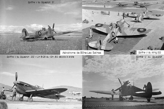 Spitfire V du Squadron 81 Spitfire V du Wing 322 Spitfire V du Squadron 232 – Un B-25 du 12th BG décolle à droite Aérodrome de Bône-Les Salines