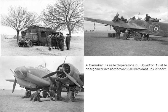 A Canrobert, la salle dopérations du Squadron 13 et le chargement des bombes de 250 livres dans un Blenheim