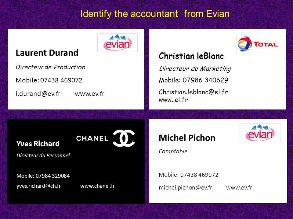 Laurent Durand Directeur de Production Mobile: 07438 469072 l.durand@ev.fr www.ev.fr Yves Richard Directeur du Personnel Mobile: 07984 329084 yves.ric