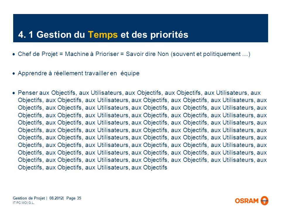 Gestion de Projet | 08.2012| Page 35 IT PC MO| G.L.