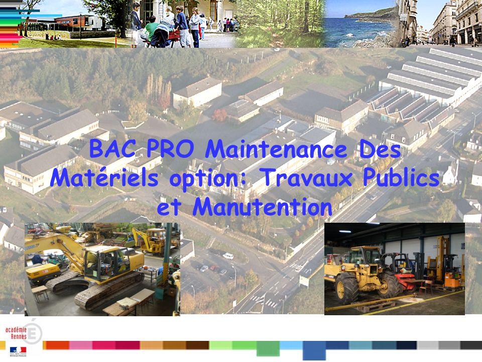 Titre BAC PRO Maintenance Des Matériels option: Travaux Publics et Manutention