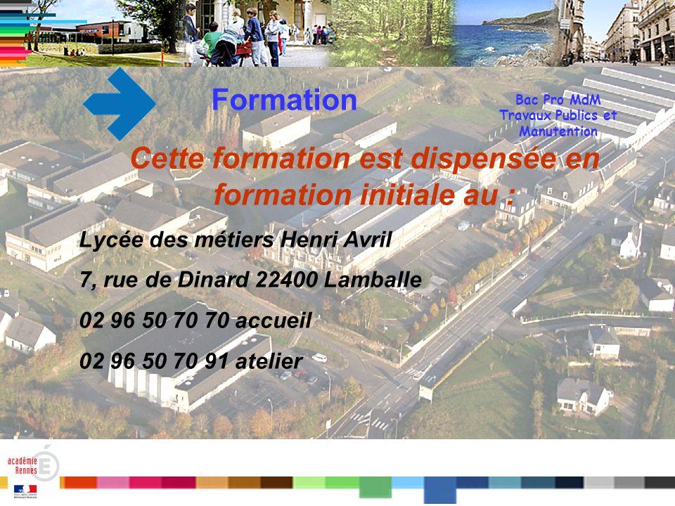 Titre Bac Pro MdM Travaux Publics et Manutention Fin Merci de votre attention Lycée des Métiers Henri Avril 7, rue de Dinard 22400 Lamballe