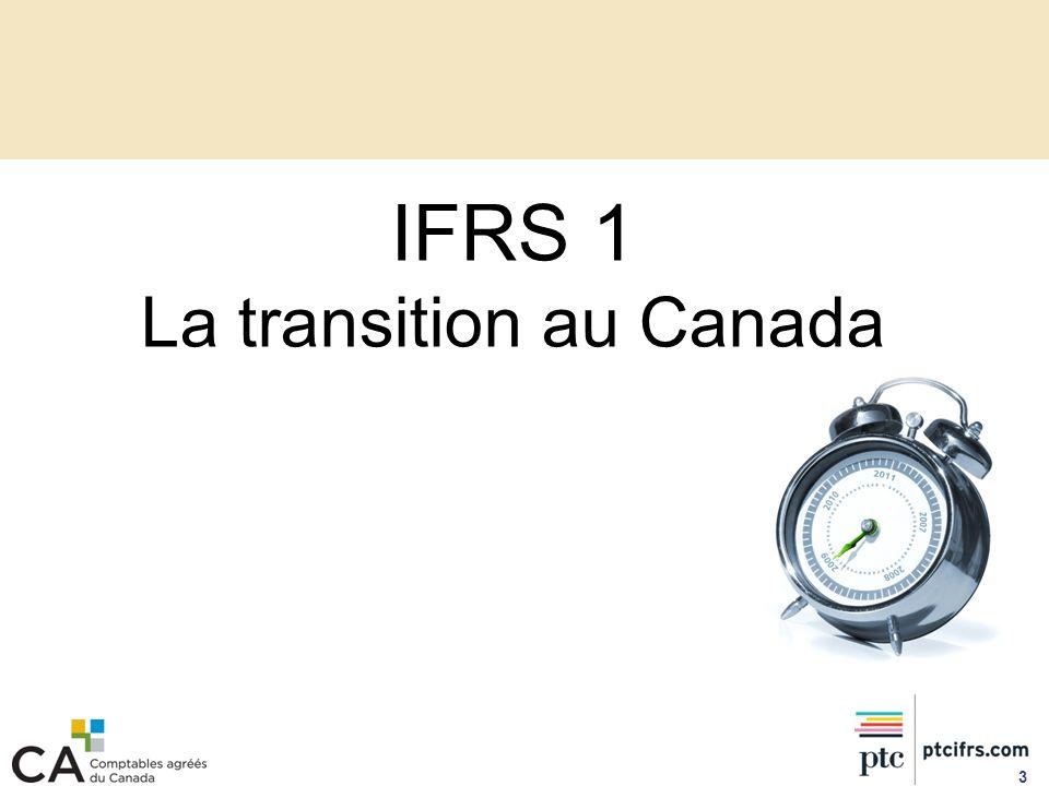 Nécessité de déterminer votre point de départ par rapport aux IFRS.