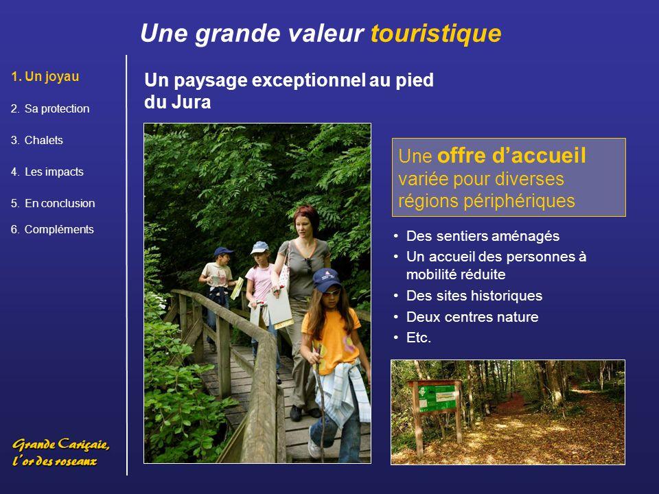 Les visiteurs aiment ces paysages naturels intacts et sauvages.