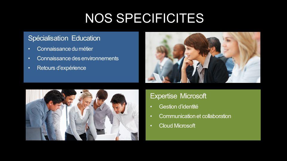 NOS SPECIFICITES