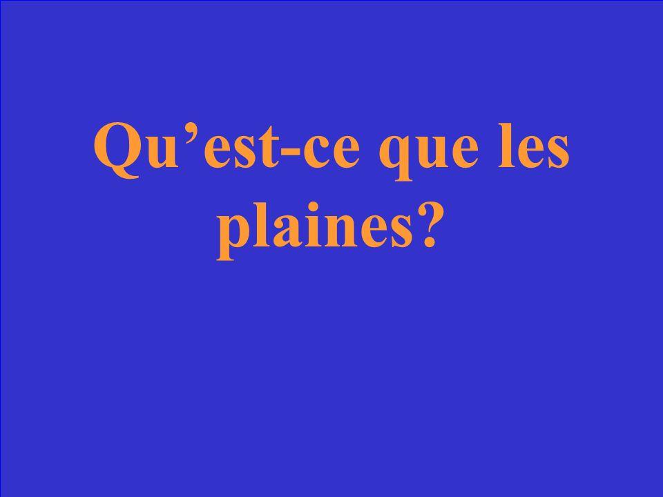 Ce sont lopposé des montagnes, et se trouvent dans le bassin parisien et bassin aquitain.