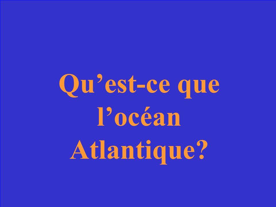 Quest-ce que locéan Atlantique?