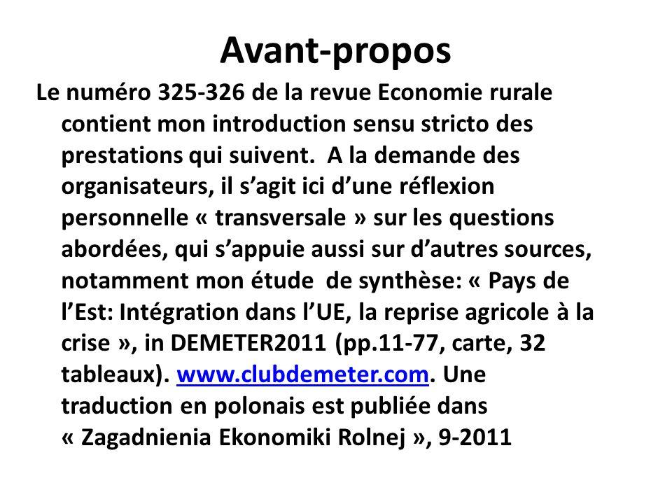 Avant-propos Le numéro 325-326 de la revue Economie rurale contient mon introduction sensu stricto des prestations qui suivent. A la demande des organ