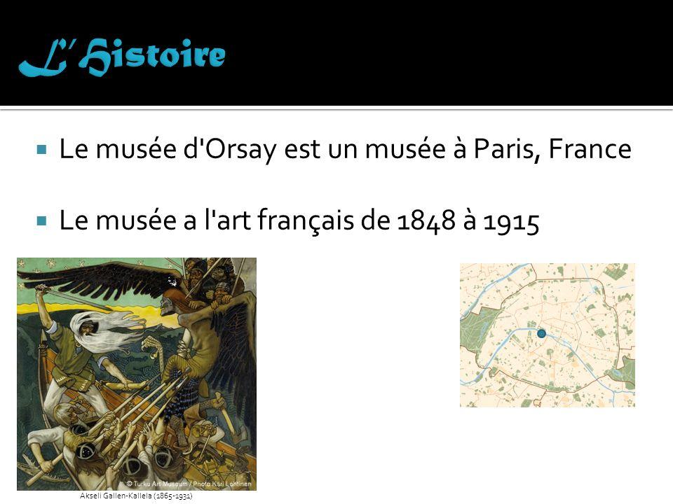 Le bâtiment du musée a été une gare La décision de construire le Musée d Orsay était le 20 Octobre, 1977