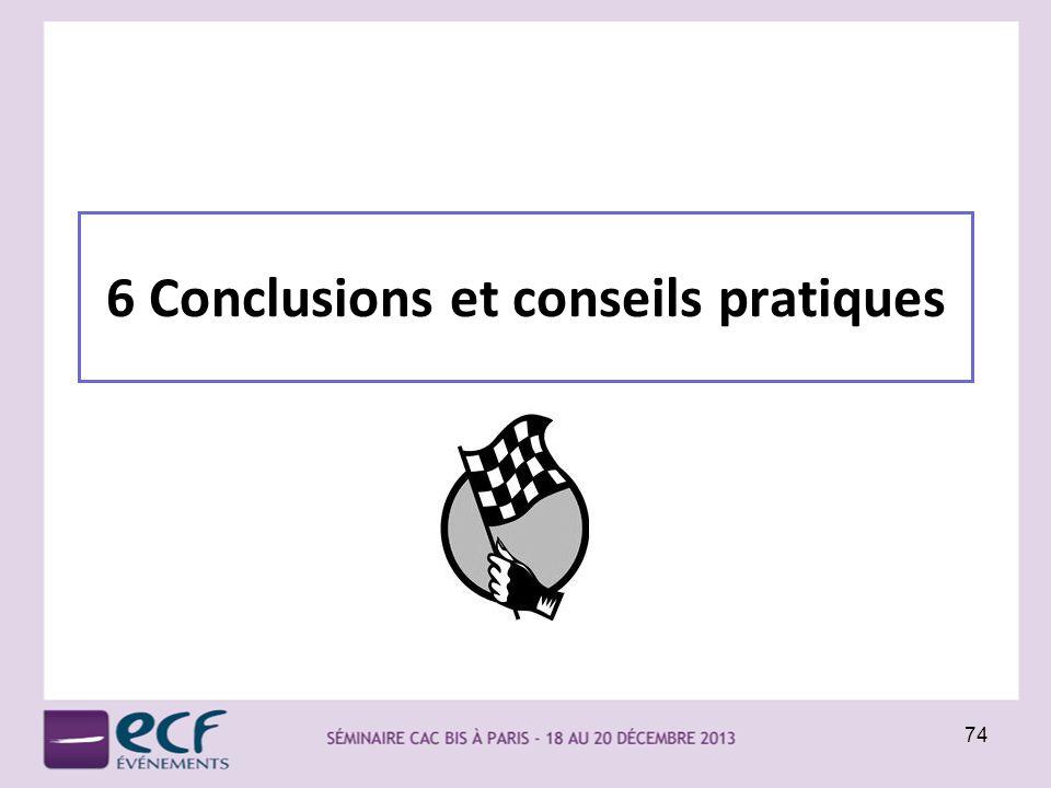 6 Conclusions et conseils pratiques 74