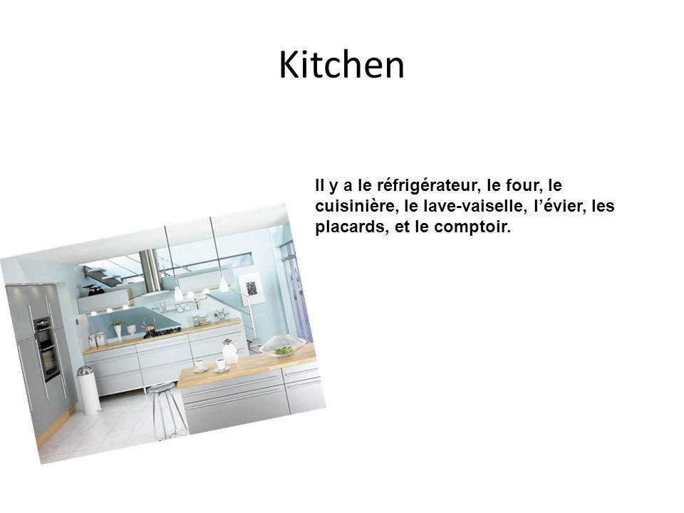 Kitchen Il y a le réfrigérateur, le four, le cuisinière, le lave-vaiselle, lévier, les placards, et le comptoir.