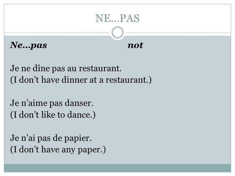 Les negatives 10. Ne…nul (nulle) – no, none 11. Ne…aucunement – not at all, not in the least 12. Ne…pas encore – not yet 13. Ne…pas un – not one 14. N
