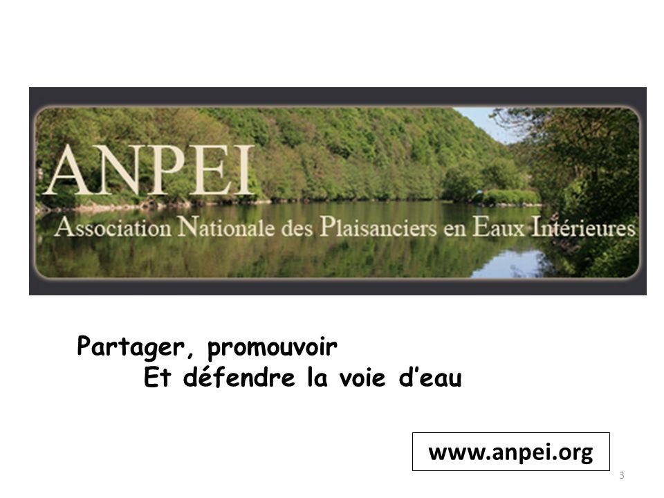 www.anpei.org Partager, promouvoir Et défendre la voie deau 3