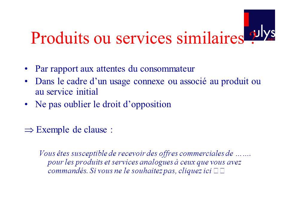 Produits ou services similaires ? Par rapport aux attentes du consommateur Dans le cadre dun usage connexe ou associé au produit ou au service initial